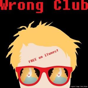 Wrong Club radio edit